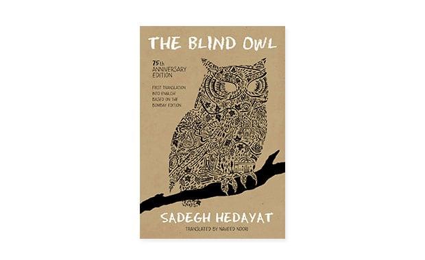 The Blind Owl, Sadegh Hedayat